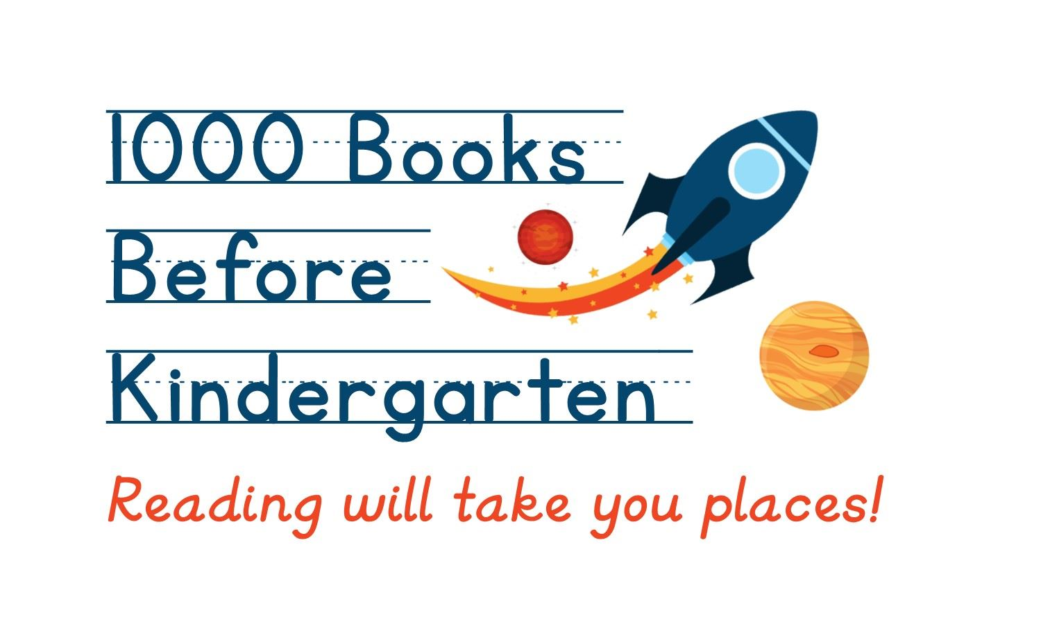 1000 Books Before Kindergarten - Reading Will Take You Places Logo
